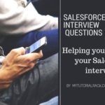 Top  Salesforce Interview Questions