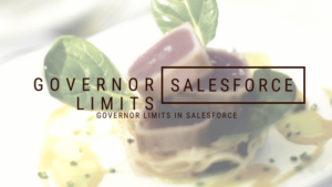 Governor Limits in Salesforce