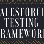 Testing framework in Salesforce