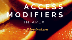 Different types of access modifiers available in Apex