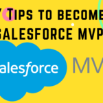 7 Tips to Become a Salesforce MVP